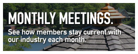 Monthly Meetings. See how members stay current withour industry each month.